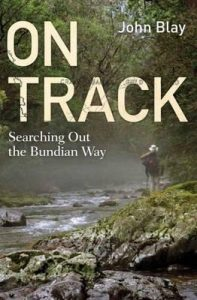Book Cover: On Track: Searching out the Bundian Way